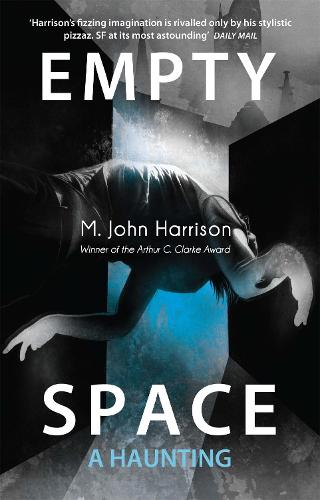 Empty Space: A Haunting - Kefahuchi Tract Trilogy 3 (Paperback)