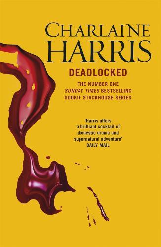 Deadlocked: A True Blood Novel (Paperback)