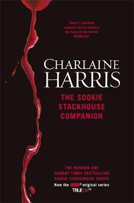 The Sookie Stackhouse Companion: A Complete Guide to the Sookie Stackhouse Series (Hardback)