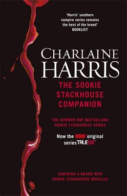 The Sookie Stackhouse Companion: A Complete Guide to the Sookie Stackhouse Series (Paperback)