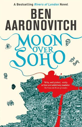 Moon Over Soho: The Second Rivers of London novel - A Rivers of London novel (Paperback)