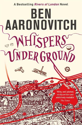 Whispers Under Ground: The Third Rivers of London novel - A Rivers of London novel (Paperback)