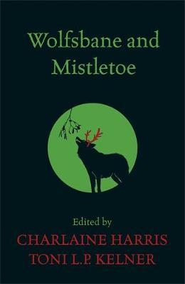 Wolfsbane and Mistletoe (Paperback)