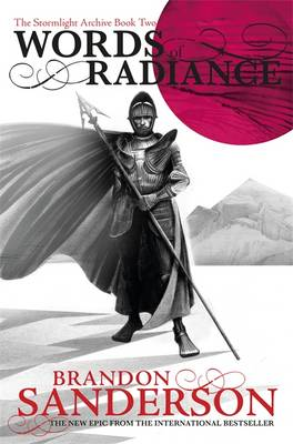 Words of Radiance: The Stormlight Archive Book Two - Stormlight Archive (Hardback)