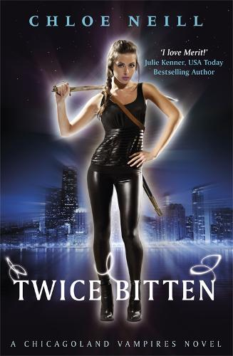 Twice Bitten: A Chicagoland Vampires Novel - Chicagoland Vampires Series (Paperback)