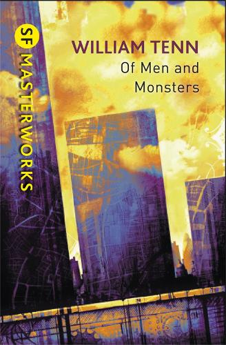 Of Men and Monsters - S.F. Masterworks (Paperback)