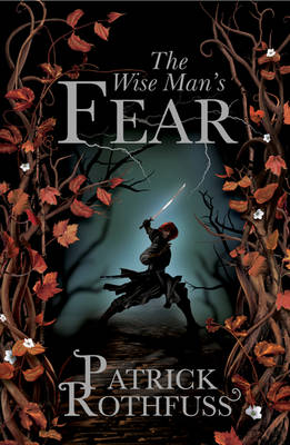 The Wise Man's Fear - The Kingkiller Chronicle Bk. 2 (Paperback)