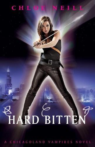 Hard Bitten: A Chicagoland Vampires Novel - Chicagoland Vampires Series (Paperback)