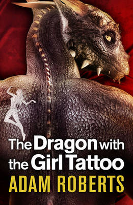 The Dragon with the Girl Tattoo (Hardback)