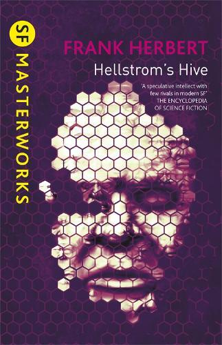 Hellstrom's Hive - S.F. Masterworks (Paperback)