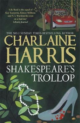 Shakespeare's Trollop: A Lily Bard Mystery - LILY BARD (Paperback)