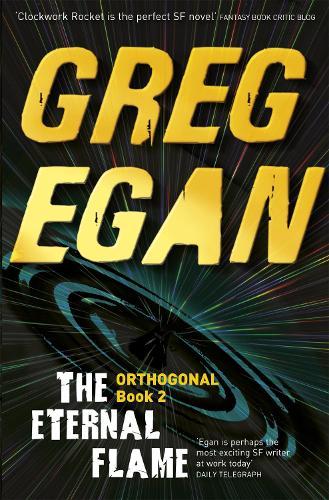 The Eternal Flame: Orthogonal Book Two - ORTHOGONAL (Paperback)
