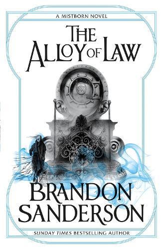 The Alloy of Law: A Mistborn Novel - Mistborn (Paperback)