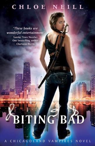 Biting Bad: A Chicagoland Vampires Novel - Chicagoland Vampires Series (Paperback)