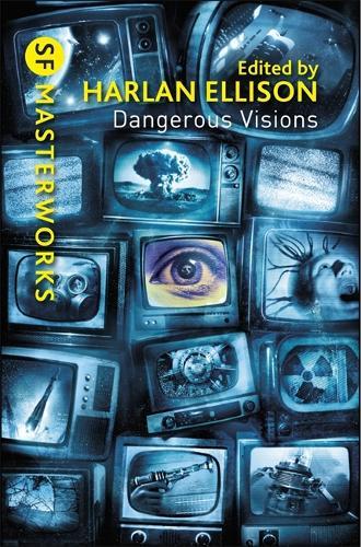Dangerous Visions - S.F. Masterworks (Paperback)