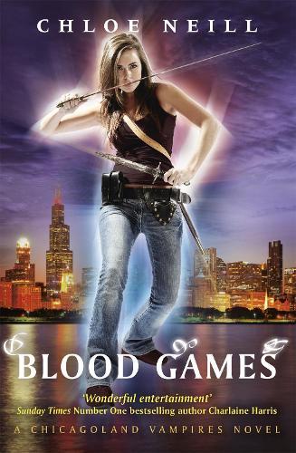 Blood Games: A Chicagoland Vampires Novel - Chicagoland Vampires Series (Paperback)