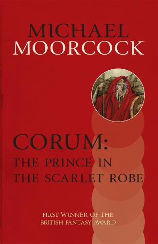 Corum: The Prince in the Scarlet Robe (Paperback)