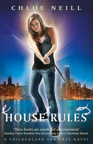 House Rules: A Chicagoland Vampires Novel - Chicagoland Vampires Series (Paperback)