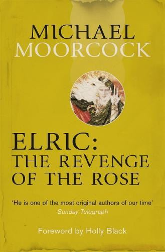 Elric: The Revenge of the Rose (Paperback)