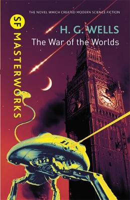 The War of the Worlds - S.F. Masterworks (Hardback)