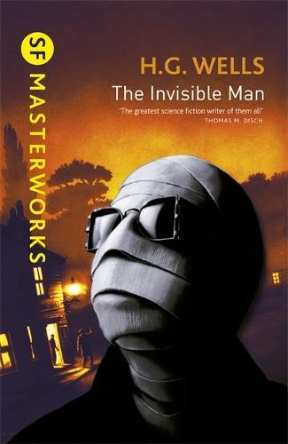 The Invisible Man - S.F. Masterworks (Hardback)