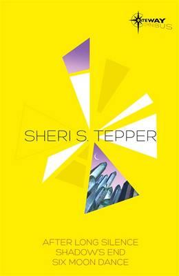 Sheri S. Tepper SF Gateway Omnibus (Paperback)