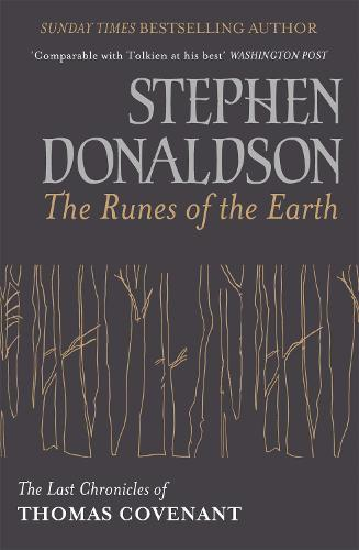 The Runes Of The Earth: The Last Chronicles of Thomas Covenant (Paperback)