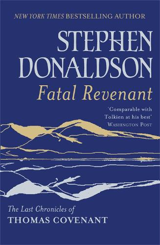 Fatal Revenant: The Last Chronicles Of Thomas Covenant (Paperback)