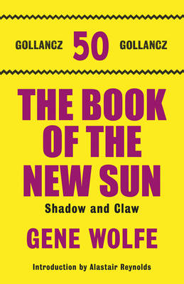 The Book of the New Sun: Shadow and Claw Volume 1 (Hardback)