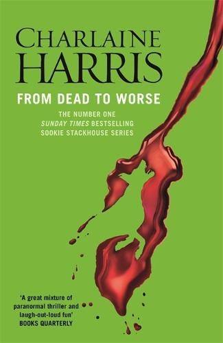 From Dead To Worse By Charlaine Harris Waterstones