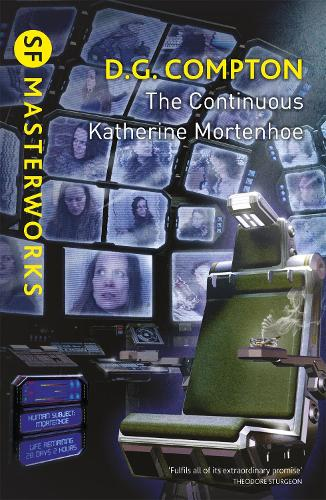 The Continuous Katherine Mortenhoe - S.F. Masterworks (Paperback)