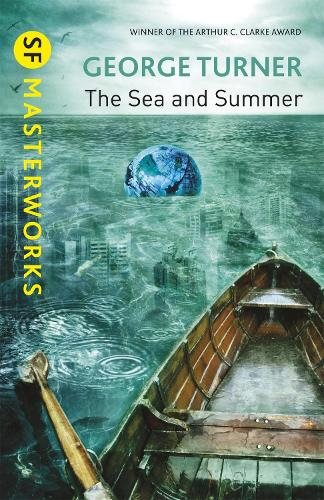 The Sea and Summer - S.F. Masterworks (Paperback)