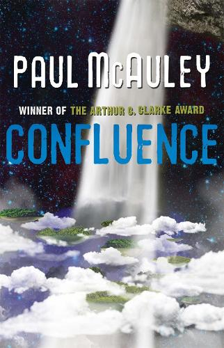 Confluence - The Trilogy: Child of the River, Ancients of Days, Shrine of Stars - Confluence (Paperback)
