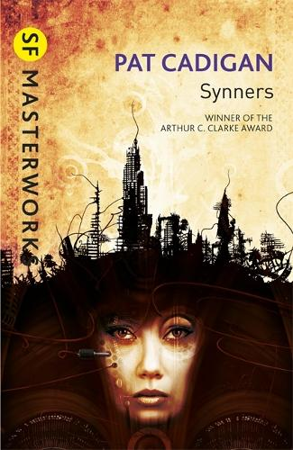 Synners - S.F. Masterworks (Paperback)