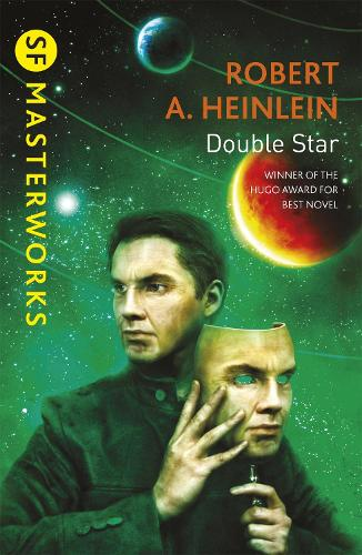 Double Star - S.F. Masterworks (Paperback)