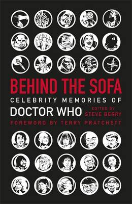 Behind the Sofa: Celebrity Memories of Doctor Who (Hardback)