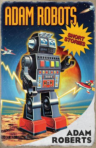 Adam Robots: Short Stories (Paperback)