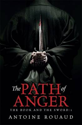 The Path of Anger - The Book and the Sword 1 (Paperback)