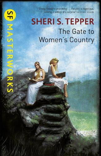 The Gate to Women's Country - S.F. Masterworks (Paperback)