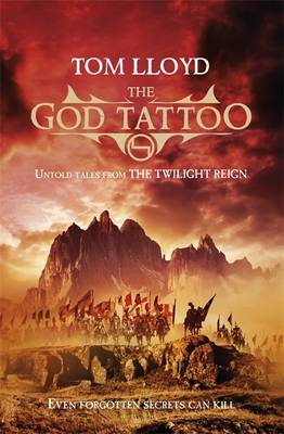 The God Tattoo: Untold Tales from the Twilight Reign - The Twilight Reign (Paperback)