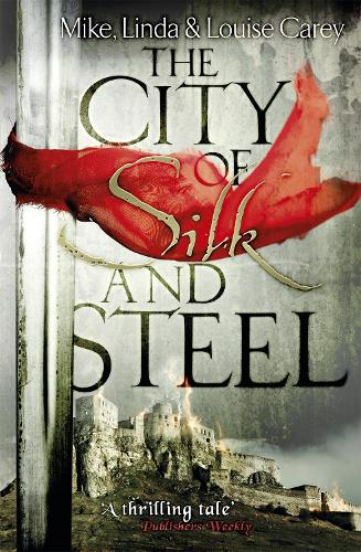 The City of Silk and Steel (Paperback)