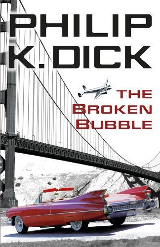 The Broken Bubble (Paperback)
