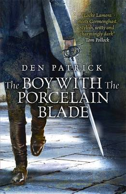 The Boy with the Porcelain Blade (Paperback)