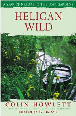 Heligan Wild (Paperback)