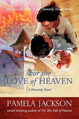 For the Love of Heaven (Paperback)