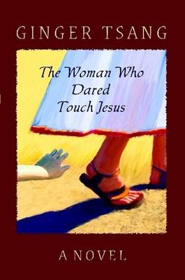 The Woman Who Dared Touch Jesus (Paperback)