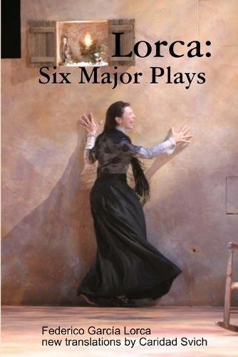 Lorca: Six Major Plays (Paperback)