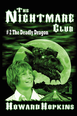 The Nightmare Club #2: The Deadly Dragon (Paperback)