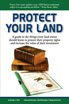 Protect Your Land (Paperback)