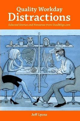 Quality Workday Distractions (Paperback)